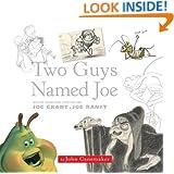 Two Guys Named Joe: Master Animation Storytellers Joe Grant & Joe Ranft (Disney Editions Deluxe (Film))