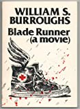 Blade Runner: A Movie (0912652454) by William S. Burroughs
