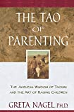 img - for The Tao of Parenting: The Ageless Wisdom of Taoism and the Art of Raising Children book / textbook / text book