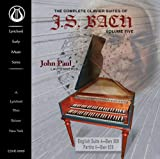 Complete Clavier Suites of J.S Bach 5 John Paul