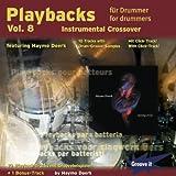 Playbacks for drummers Vol.8 - Instrumental Crossover