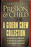 img - for A Gideon Crew Collection: Gideon's Sword, Gideon's Corpse, and The Lost Island Omnibus (Gideon Crew series) book / textbook / text book