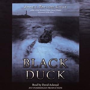 Black Duck | [Janet Taylor Lisle]