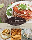 img - for Muy Bueno: Tres Generaciones de Aut?tico Sabor Mexicano (Spanish Edition) by Yvette Marquez-Sharpnack (2014-07-31) book / textbook / text book