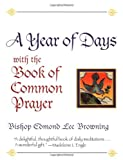 A Year of Days with the Book of Common Prayer