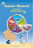 img - for Season of Renewal: A Family Haggadah book / textbook / text book