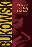 Notes of a Dirty Old Man (0872860744) by Charles Bukowski