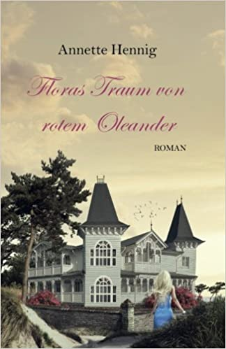 http://www.amazon.de/Floras-Traum-von-rotem-Oleander/dp/1523313196/ref=sr_1_1?s=books&ie=UTF8&qid=1461936474&sr=1-1&keywords=floras+traum+von+rotem+oleander