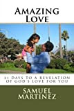 img - for Amazing Love: 31 Days to a Revelation of God's Love for You book / textbook / text book