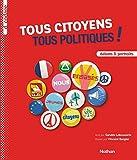 """Afficher """"Tous citoyens tous politiques !"""""""
