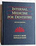 img - for Internal Medicine for Dentistry by Louis F. Rose (1990-06-30) book / textbook / text book