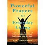 Powerful Prayers for Everyday Livingby Mark Linden O'Meara