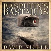 Rasputin's Bastards | [David Nickle]