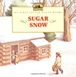 Sugar Snow (My First Little House) 0064435717