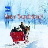 The Weather Channel Presents: Winter Wonderland