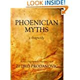 Phoenician Myths - Translated from the Phoenician by Željko Prodanović