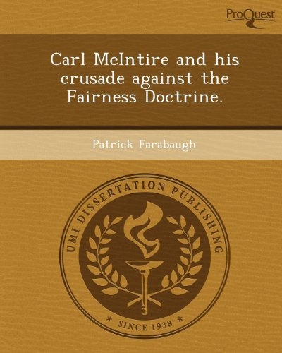 Carl McIntire and his crusade against the Fairness Doctrine.