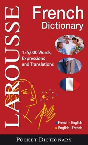 Larousse Pocket Dictionary : French-English / English-French