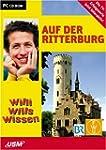 Willi wills wissen - Auf der Ritterburg