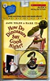 img - for How Do Dinosaurs Say Goodnight? [With Paperback Book][HOW DO DINOSAURS SAY GOODNIG D][UNABRIDGED][Compact Disc] book / textbook / text book