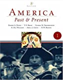 img - for America Past and Present, Volume 1 (to 1877) (8th Edition) book / textbook / text book