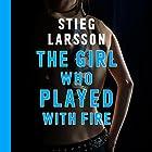 The Girl Who Played with Fire Hörbuch von Stieg Larsson Gesprochen von: Saul Reichlin