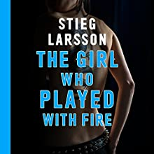 The Girl Who Played with Fire | Livre audio Auteur(s) : Stieg Larsson Narrateur(s) : Saul Reichlin