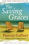 The Saving Graces: A Novel (0060598328) by Gaffney, Patricia
