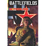 Garth Ennis Battlefields Volume 6: Motherland TPpar Russ Braun