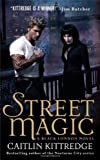 Street Magic (Black London, Book 1)
