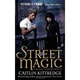 Street Magic (Black London Novels)by Caitlin Kittredge