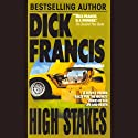 High Stakes Audiobook by Dick Francis Narrated by Geoffrey Howard