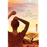 Sterne über Langani: Roman