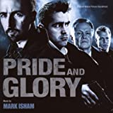 Mark Isham Pride and Glory (OST)
