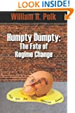 Humpty Dumpty: The Fate of Regime Change