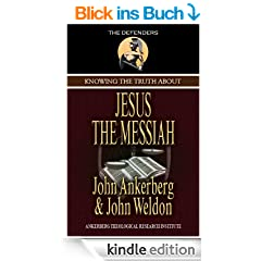 Knowing the Truth About Jesus the Messiah (The Defenders) (English Edition)