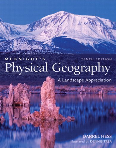 McKnight's Physical Geography: A Landscape Appreciation,...