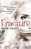 Megan Miranda Fracture