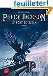 Percy Jackson - Tome 3 - Le sort du T...
