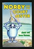 img - for Norby and the Court Jester (The Norby Series) book / textbook / text book