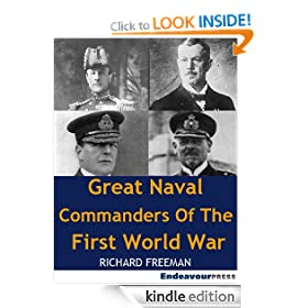Great Naval Commanders Of The First World War