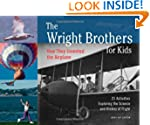 The Wright Brothers for Kids: How The...
