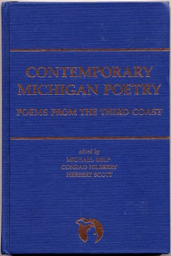 Contemporary Michigan Poetry: Poems from the Third Coast (Great Lake Books Series)