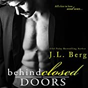 Behind Closed Doors | J.L. Berg