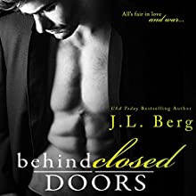 Behind Closed Doors Audiobook by J.L. Berg Narrated by Felicity Munroe, Gabriel Vaughan