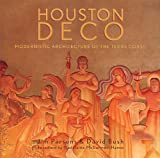 img - for Houston Deco: Modernistic Architecture of the Texas Coast book / textbook / text book