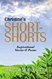 img - for Christine's Short-Shorts book / textbook / text book