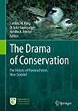 img - for The Drama of Conservation: The History of Pureora Forest, New Zealand book / textbook / text book