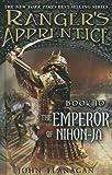 The Emperor Of Nihon-Ja (Turtleback School & Library Binding Edition) (Ranger's Apprentice) (0606236414) by Flanagan, John