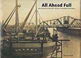 img - for All Ahead Full - Port Of Vancouver Usa Marks 100 Years Of Possibilities & Progress book / textbook / text book